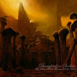 Benighted In Sodom - The Halls of Past Miseries 2006-2007 cover art