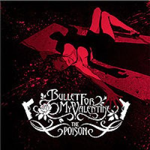 Bullet For My Valentine - The Poison cover art