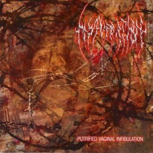 Masturbation - Putrified Vaginal Infibulation cover art