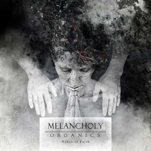 Melancholy - Ashes of Faith cover art