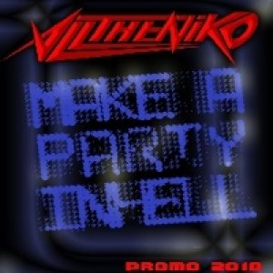 Alltheniko - Make a Party in Hell cover art