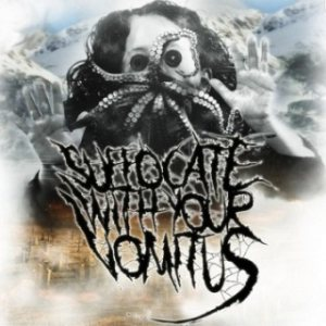 Suffocate with Your Vomitus - The Apocalypse cover art