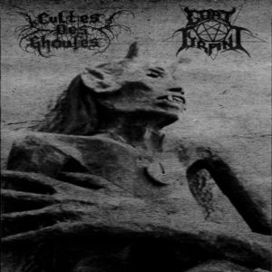 Cultes des Ghoules / Goat Tyrant - Conjurers of Archaic Powers cover art