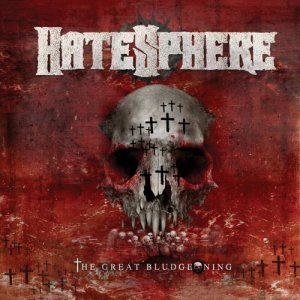 Hatesphere - The Great Bludgeoning cover art