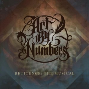 Art by Numbers - Reticence: the Musical cover art