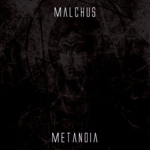 Malchus - Metanoia cover art