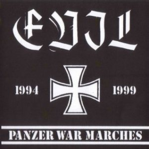 Evil - 1994-1999 Panzer War Marches cover art