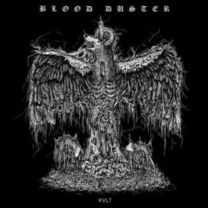 Blood Duster - Kvlt cover art
