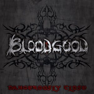 Bloodgood - Dangerously Close cover art