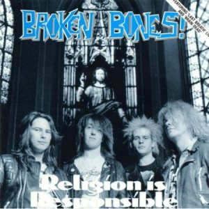 Broken Bones - Religion Is Responsible cover art