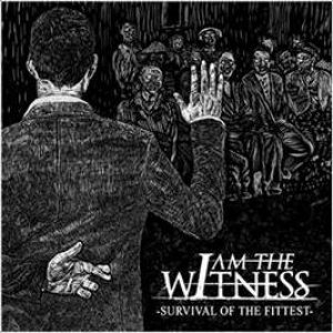 I Am the Witness - Survival of the Fittest cover art