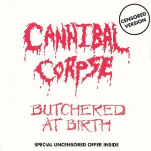 Cannibal Corpse - Butchered at Birth cover art