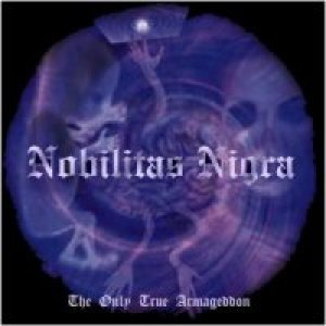 Nobilitas Nigra - The Only True Armageddon cover art