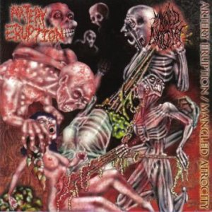 Mangled Atrocity - Artery Eruption / Mangled Atrocity cover art