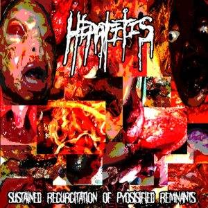 Hepatitis - Sustained Regurgitation of Pyosisified Remnants cover art