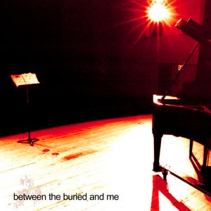 Between the Buried and Me - Between the Buried and Me cover art
