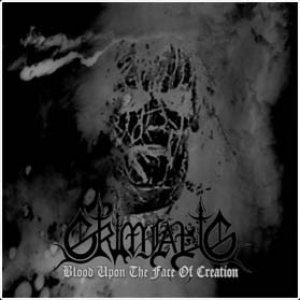 Grimfaug - Blood Upon the Face of Creation cover art