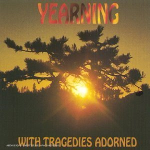 Yearning - With Tragedies Adorned cover art
