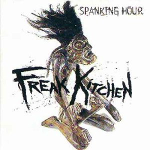 Freak Kitchen - Spanking Hour cover art