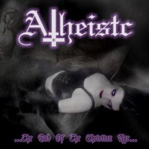 Atheistc - The End of the Christian Age