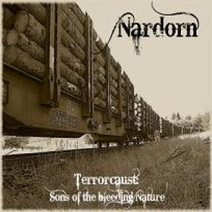 Nardorn - Terrorcaust: Sons of the bleeding Nature cover art