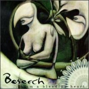 Beseech - ...From a Bleeding Heart cover art