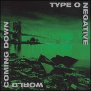 Type O Negative - World Coming Down cover art
