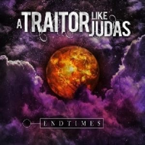 A Traitor Like Judas - Entimes cover art
