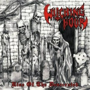 Witching Hour - Rise of the Desecrated cover art