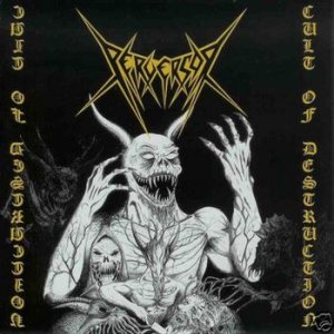 Perversor - Cult of Destruction cover art
