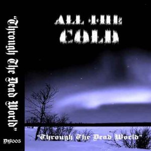 All the Cold - Through the Dead World cover art