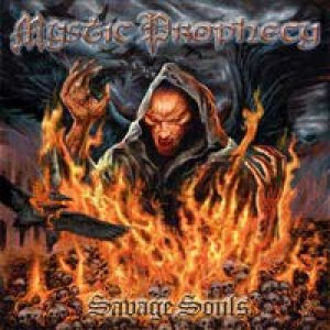 Mystic Prophecy - Savage Souls cover art