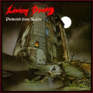 Living Death - Protected from Reality cover art