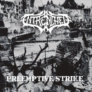 Entrenched - Preemptive Strike cover art