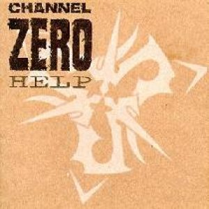 Channel Zero - Help cover art