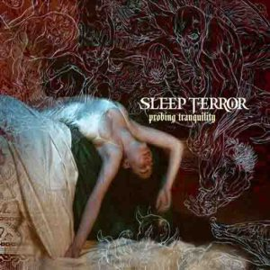 Sleep Terror - Probing Tranquility cover art