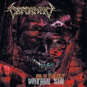 Deformity - Murder Within Sin cover art