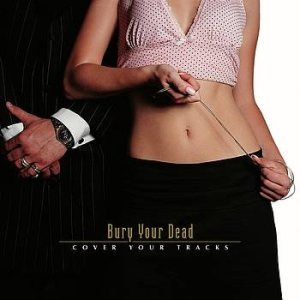 Bury Your Dead - Cover Your Tracks cover art