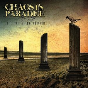 Chaos In Paradise - Let the Bliss Remain cover art
