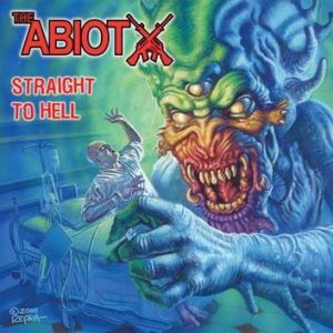 The Abiotx - Straight to Hell cover art