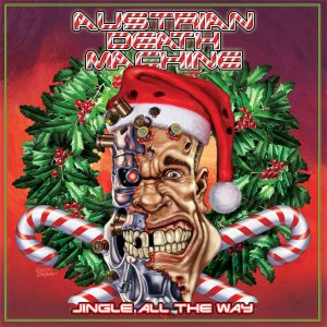 Austrian Death Machine - Jingle All the Way cover art