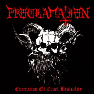 Proclamation - Execration of Cruel Bestiality cover art