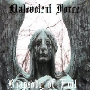 Malevolent Force - Rhapsody of Evil cover art
