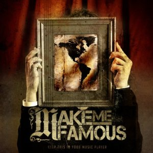 Make Me Famous - Keep This in Your Music Player cover art