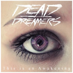 Dead Dreamers - This is an Awakening cover art