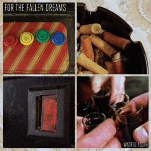 For The Fallen Dreams - Wasted Youth cover art