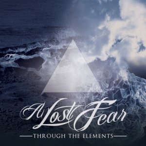 A Lost Fear - Through the Elements cover art