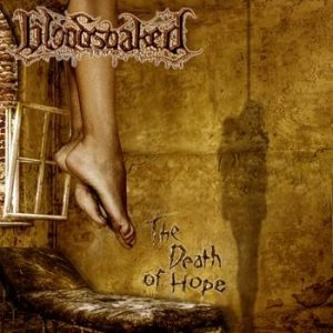 Bloodsoaked - The Death of Hope cover art