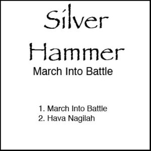 Silver Hammer - March into Battle cover art