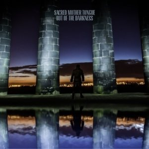 Sacred Mother Tongue - Out of the Darkness cover art